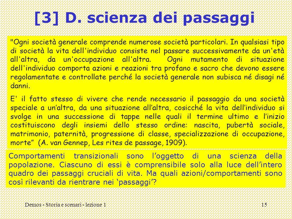 [3] D. scienza dei passaggi